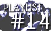 playlist#14